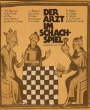 Der Arzt im Schachspiel bei Jakob von Cessolis =: The physician in the game of chess in the work of Jacobus de Cessolis