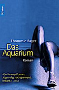 Das Aquarium - Thommie Bayer