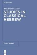 Studies in Classical Hebrew - Moshe Bar-Asher