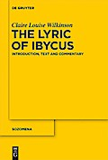 The Lyric of Ibycus - Claire Louise Wilkinson