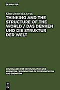 Thinking and the Structure of the World / Das Denken und die Struktur der Welt - Klaus Jacobi