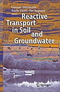Reactive Transport in Soil and Groundwater - Gunnar Nützmann