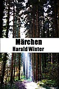 Märchen - Harald Winter