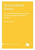Grammatical theory vol. 2 - Stefan Müller