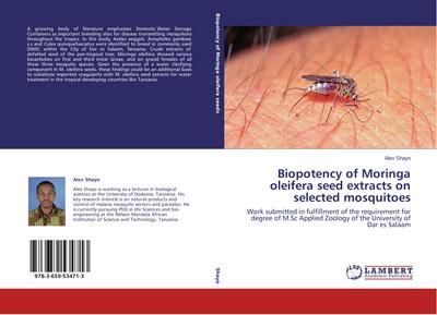 Biopotency of Moringa oleifera seed extracts on selected mosquitoes - Alex Shayo