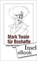Mark Twain für Boshafte - Mark Twain
