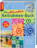 Das ultimative Keilrahmen-Buch  (Topp art ) - Claudia Guther