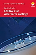 Additives for waterborne coatings - Wernfried Heilen