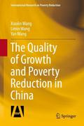 The Quality of Growth and Poverty Reduction in China - Xiaolin Wang