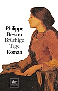 Brüchige Tage - Philippe Besson