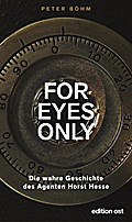 »For eyes only«