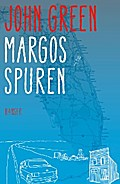 Margos Spuren - John Green