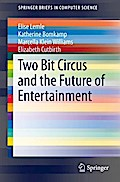 Two Bit Circus and the Future of Entertainment - Elise Lemle