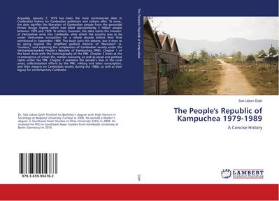 The People's Republic of Kampuchea 1979-1989 - Sok Udom Deth