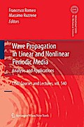 Wave Propagation in Linear and Nonlinear Periodic Media - Francesco Romeo