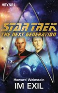 Star Trek - The Next Generation: Im Exil - Howard Weinstein