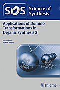 Applications of Domino Transformations in Organic Synthesis 2