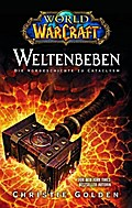 World of Warcraft / Weltenbeben - Christie Golden