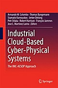Industrial Cloud-Based Cyber-Physical Systems - Armando Colombo