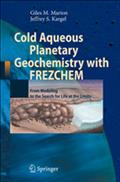 Cold Aqueous Planetary Geochemistry with FREZCHEM - Giles M. Marion