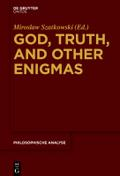 God, Truth, and other Enigmas