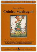 Crónica Mexicayotl - Berthold Riese