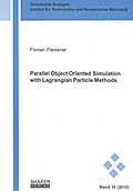 Parallel Object Oriented Simulation with Lagrangian Particle Methods - Florian Fleissner