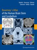 Duvernoy`s Atlas of the Human Brain Stem and Cerebellum - BradleyN. Delman
