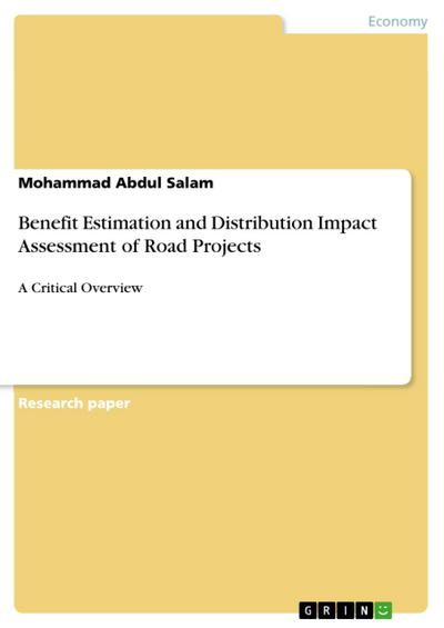 Benefit Estimation and Distribution Impact Assessment of Road Projects - Mohammad Abdul Salam