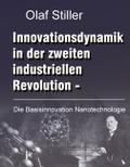 Innovationsdynamik in der zweiten industriellen Revolution - Olaf Stiller