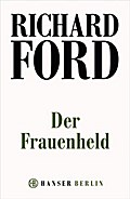 Der Frauenheld - Richard Ford