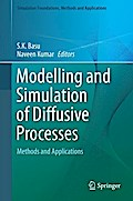 Modelling and Simulation of Diffusive Processes - S.K. Basu