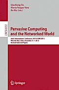 Pervasive Computing and the Networked World - Qiaohong Zu