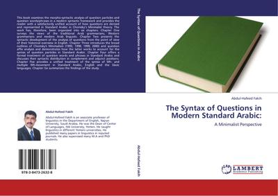 The Syntax of Questions in Modern Standard Arabic - Abdul-Hafeed Fakih