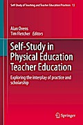 Self-Study in Physical Education Teacher Education - Alan Ovens