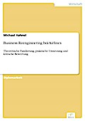 Business Reengineering bei Airlines - Michael Hahnel