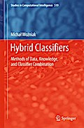 Hybrid Classifier - Michal Wozniak