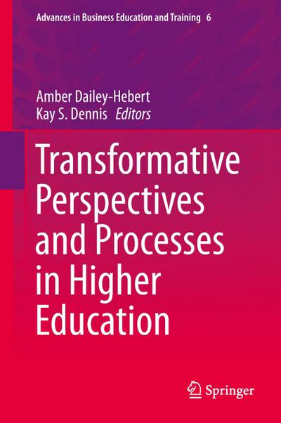 Transformative Perspectives and Processes in Higher Education - Amber Dailey-Hebert