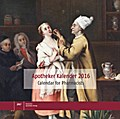 Apotheker Kalender 2016. Calendar for Pharmacists - Elisabeth Huwer