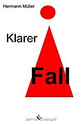 Klarer Fall - Hermann Müller