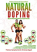 Natural Doping: durch hormonaktive Superfoods - Thomas Zippel Kampitsch