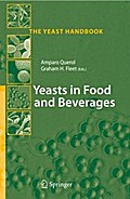 Yeasts in Food and Beverages - Amparo Querol