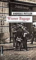 Wiener Bagage - Andreas Pittler