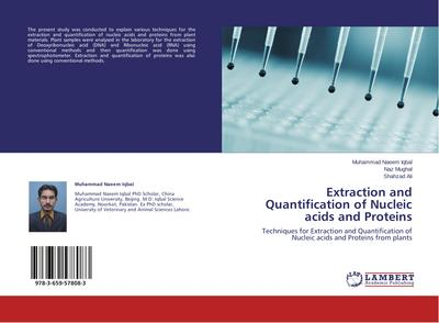 Extraction and Quantification of Nucleic acids and Proteins - Muhammad Naeem Iqbal