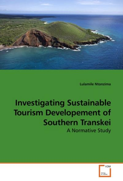 Investigating Sustainable Tourism Developement of Southern Transkei - Lulamile Ntonzima
