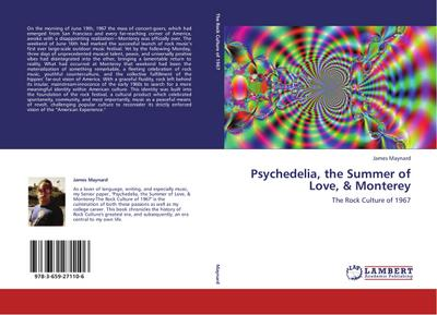 Psychedelia, the Summer of Love, & Monterey - James Maynard