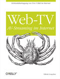 Web TV - AV-Streaming im Internet - Nikolai Longolius