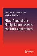 Micro-Nanorobotic Manipulation Systems and Their Applications - Toshio Fukuda