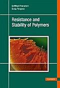 Resistance and Stability of Polymers - Gottfried Ehrenstein