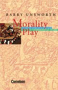 Cornelsen Senior English Library - Fiction: Ab 11. Schuljahr - Morality Play: Textband mit Annotationen - Barry Unsworth